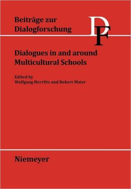 Dialogues in and Around Multicultural Schools