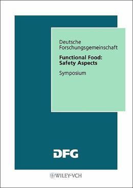Functional Food: Safety Aspects: Symposium