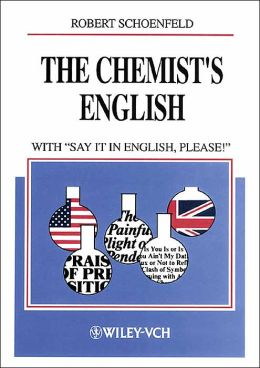 The Chemist's English: With Say It in English, Please!