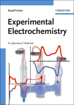 Experimental Electrochemistry: A Laboratory Textbook