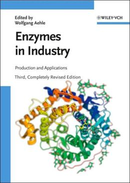 Enzymes in Industry: Production and Applications