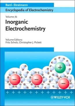 Encyclopedia of Electrochemistry: Volume 7B: Inorganic Chemistry