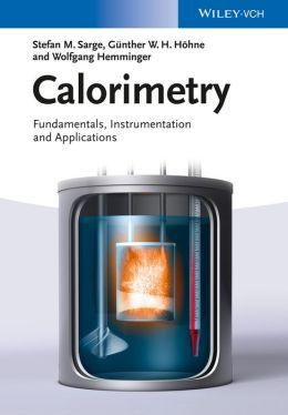 Calorimetry: Fundamentals, Instrumentation and Applications
