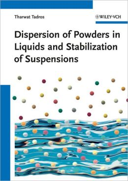 Dispersion of Powders in Liquids and Stabilization of Suspensions