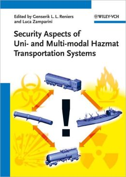 Security Aspects of Uni- And Multi-Modal Hazmat Transportation Systems