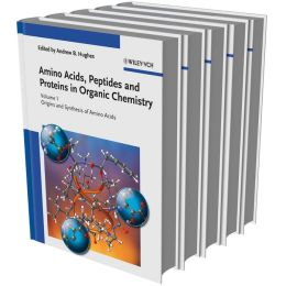 Amino Acids, Peptides and Proteins in Organic Chemistry, 5 Volume Set