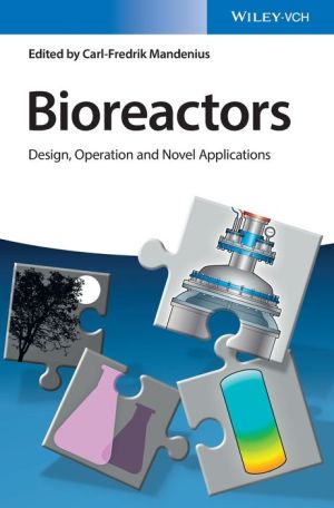 Bioreactor Design: Design, Operation and Novel Applications
