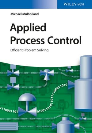 Applied Process Control: Efficient Problem Solving