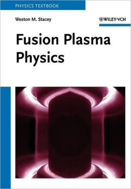 Fusion Plasma Physics
