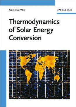 Thermodynamics of Solar Energy Conversion