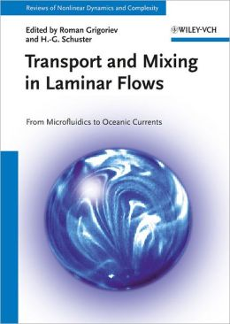 Transport and Mixing in Laminar Flows: From Microfluidics to Oceanic Currents