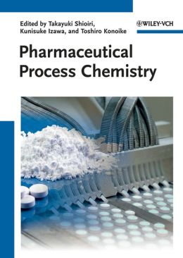 Pharmaceutical Process Chemistry
