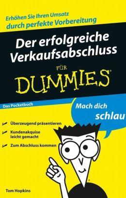 Der erfolgreiche Verkaufsabschluss für Dummies