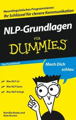 NLP-Grundlagen für Dummies Das Pocketbuch
