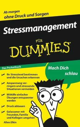 Stressmanagement für Dummies Das Pocketbuch