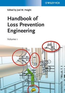 Handbook of Loss Prevention Engineering