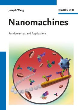 Nanomachines: Fundamentals and Applications
