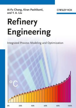 Refinery Engineering: Integrated Process Modeling and Optimization