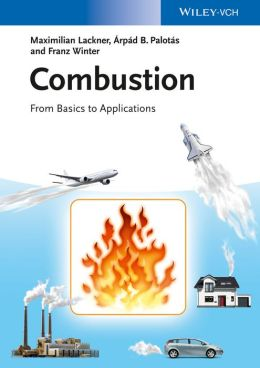 Combustion: From Basics to Applications