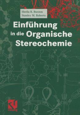 Einfuhrung in die Organische Stereochemie