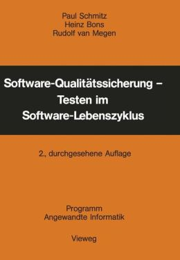 Software-Qualitatssicherung - Testen im Software-Lebenszyklus