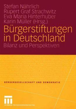 Bürgerstiftungen in Deutschland: Bilanz und Perspektiven