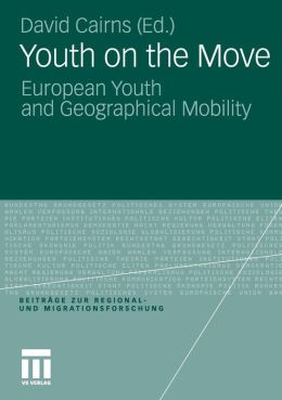 Youth on the Move: European Youth and Geographical Mobility