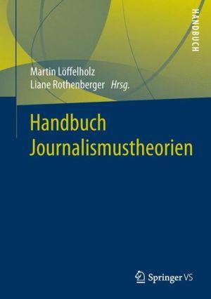 Handbuch Journalismustheorien