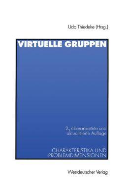 Virtuelle Gruppen: Charakteristika und Problemdimensionen