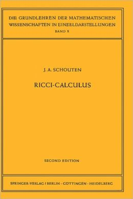 Ricci-Calculus: An Introduction to Tensor Analysis and its Geometrical Applications