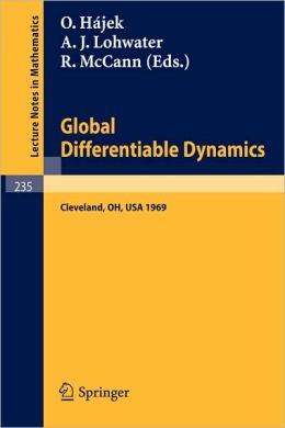 Global Differentiable Dynamics: Proceedings of the Conference, held at Case Western Reserve University, Cleveland, Ohio, June 2-6, 1969
