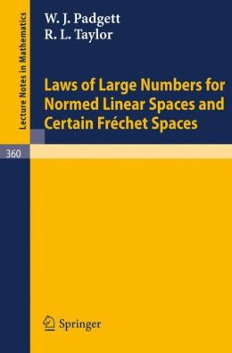 Laws of Large Numbers for Normed Linear Spaces and Certain Frechet Spaces