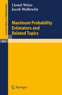 Maximum Probability Estimators and Related Topics