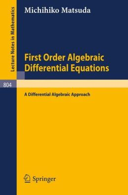 First Order Algebraic Differential Equations: A Differential Algebraic Approach