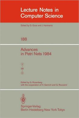 Advances in Petri Nets 1984