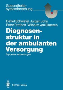 Diagnosenstruktur in der ambulanten Versorgung: Explorative Auswertungen