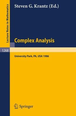Complex Analysis: Seminar, University Park PA, March 10-14, 1986
