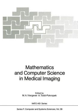 Mathematics and Computer Science in Medical Imaging