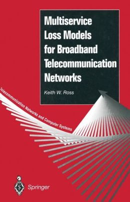 Multiservice Loss Models for Broadband