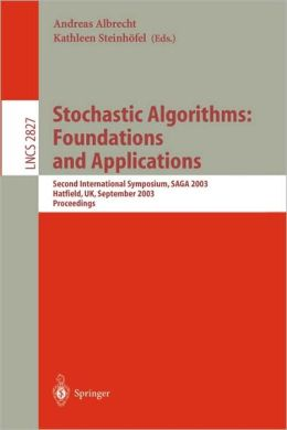 Stochastic Algorithms: Foundations and Applications: Second International Symposium, SAGA 2003, Hatfield, UK, September 22-23, 2003, Proceedings