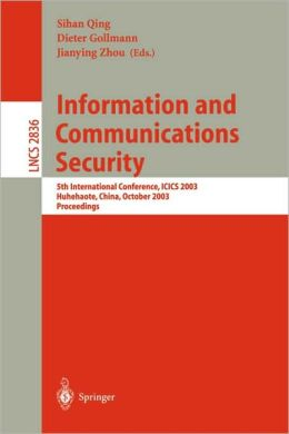 Information and Communications Security: 5th International Conference, ICICS 2003, Huhehaote, China, October 10-13, 2003, Proceedings
