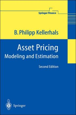 Asset Pricing: Modeling and Estimation