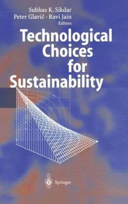 Technological Choices for Sustainability