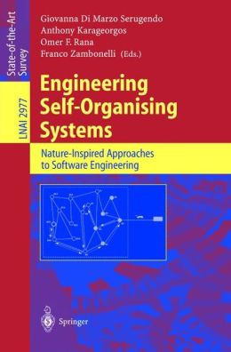 Engineering Self-Organising Systems: Nature-Inspired Approaches to Software Engineering