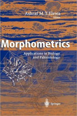Morphometrics: Applications in Biology and Paleontology