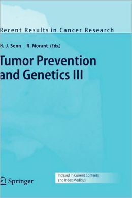 Tumor Prevention and Genetics III