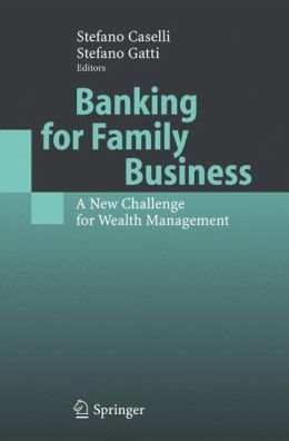 Banking for Family Business: A New Challenge for Wealth Management