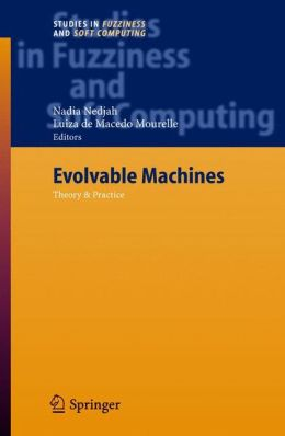 Evolvable Machines: Theory & Practice