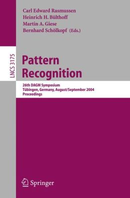 Pattern Recognition: 26th DAGM Symposium, August 30 - September 1, 2004, Proceedings