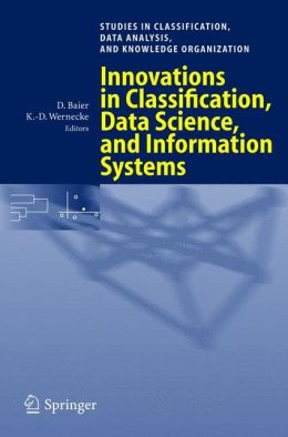Innovations in Classification, Data Science, and Information Systems: Proceedings of the 27th Annual Conference of the Gesellschaft für Klassifikation e.V., Brandenburg University of Technology, Cottbus, March 12-14, 2003